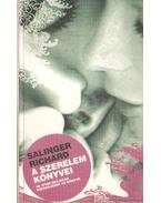 A szerelem könyvei - Salinger Richárd