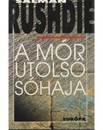 A mór utolsó sóhaja - Salman Rushdie