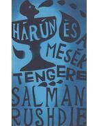 Hárún és a Mesék Tengere (aláírt) - Salman Rushdie