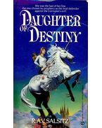 Daughter of Destiny - SALSITZ, R.A.V.