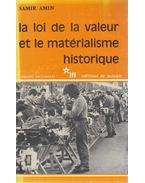 La loi de la valeur et le matérialisme historique - Samir Amin