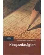 Közgazdaságtan - Samuelson, Paul A., Nordhaus, William D.