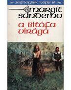 A bitófa virága - Sandemo, Margit