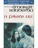 A fekete víz - Sandemo, Margit