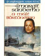 A múlt börtönében - Sandemo, Margit