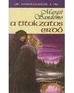 A titokzatos erdő - Sandemo, Margit
