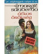 Átkos örökség - Sandemo, Margit