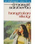 Hangtalan sikoly - Sandemo, Margit