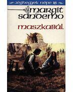 Maszkabál - Sandemo, Margit