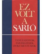 Ez volt a Sarló - Sándor László
