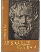Aristoteles logikája - Sándor Pál