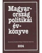 Magyarország politikai évkönyve 2004 - Sándor Péter, Vass László, Sándor Ágnes, Tolnai Ágnes