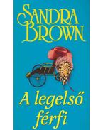 A legelső férfi - Sandra Brown