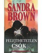 Felejthetetlen csók - Sandra Brown