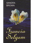 Francia selyem - Sandra Brown