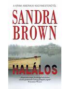 HALÁLOS - Sandra Brown