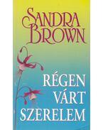 Régen várt szerelem - Sandra Brown