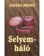 Selyemháló - Sandra Brown