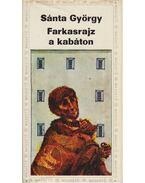 Farkasrajz a kabáton - Sánta György