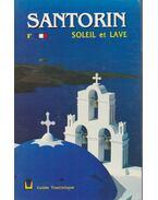 Santorin - Soleil et Lave