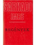 Regények - Sarkadi Imre