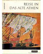 Reise in das alte Athen - Sarkady János