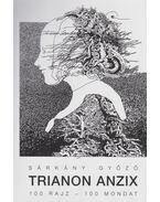 Trianon Anzix - Sárkány Győző
