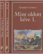 Mint oldott kéve I-II. - Sárközi György