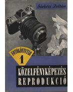 Közelfényképezés -  reprodukció - Sárközi Zoltán