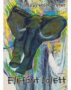 Elefánt balett - Sárközy Halász Péter
