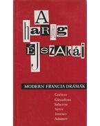 A harag éjszakái - Sartre, Jean-Paul, Cocteau, Jean, Salacrou, Armand, Giradoux, Jean, Ionesco, Eugéne, Adamov, Arthur