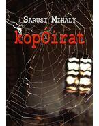 Kopóirat - Sarusi Mihály