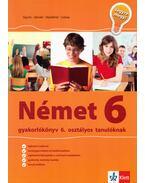 Német gyakorlókönyv 6. osztályos tanulóknak - Sárvári Tünde,  Gyuris Edit, Mojca Staresinic, Urska Colnar