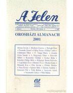 A Jelen  - Orosházi almanach 2001 - Sass Ervin