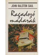 Ragadozó madarak - Saul, John Ralston