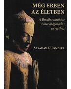 Még ebben az életben - Sayadaw U Pandita