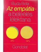 Az empátia - a beleélés lélektana - Buda Béla