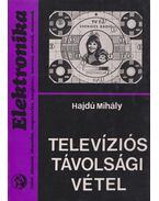 Televíziós távolsági vétel - Hajdú Mihály
