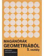 Magánórák geometriából – 5. osztály - Szebik Sándorné, Tőke Péter