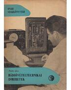Rádióvételtechnikai ismeretek - Kádár Géza
