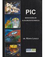 PIC mikrovezérlők alkalmazástechnikája - Kónya László