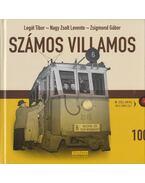 Számos villamos - Legát Tibor,  Nagy Zsolt Levente, Zsigmond Gábor