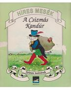 A csizmás kandúr - Grimm testvérek