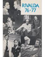 Rivalda 76-77 - Mesterházi Lajos, Sütő András, Berkesi András, Illyés Gyula, Gyurkovics Tibor, Hernádi Gyula, Páskándi Géza