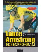 A Lance Armstrong edzésprogram - Lance Armstrong, Chris Carmichael, Peter Joffre Nye