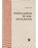 Portalanítás és porleválasztás - Koncz István Dr.