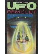UFO rémület - Hargitai Károly