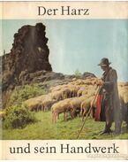 Der Harz und sein Handwerk - Schafer, Ernst