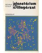 Planetárium és csillagászat (dedikált) - Schalk Gyula