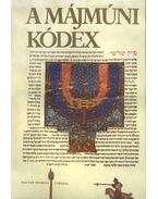 A Májmúni Kódex - Scheiber Sándor